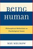 Being Human, Max Malikow, 0761851402
