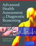 Advanced Health Assessment and Diagnostic Reasoning, Jacqueline Rhoads and Sandra Wiggins Petersen, 1449691404