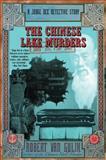 Chinese Lake Murders, Robert H. Van Gulik and Gulik R. Van, 0060751401