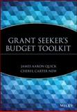 Grant Seeker's Budget Toolkit, James Aaron Quick and Cheryl Carter New, 0471391409