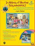 In All Kinds of Weather, Kids Make Music!, Lynn Kleiner, 0757981402