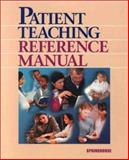 Patient Teaching Reference Manual, Brown-Wagner, Susan, 1582551405