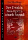 New Trends in Brain Hypoxia Ischemia Research, Hämäläinen, Eetu, 1604561408