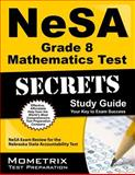 NeSA Grade 8 Mathematics Test Secrets Study Guide, NeSA Exam Secrets Test Prep Team, 1627331409