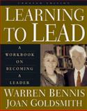 Learning to Lead, Warren Bennis and Joan Goldsmith, 0201311402
