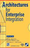 Architectures for Enterprise Integration, Chapman and Hall Staff, 0412731401