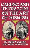 On the Art of Singing, Enrico Caruso and Luisa Tetrazzini, 0486231402