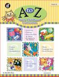 A to Z Early Childhood Curriculum, Grades PreK-K, Sherrill B. Flora, 0742401405