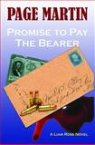 Promise to Pay the Bearer 9780988641402