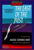 The Last of the Just, Andre Schwarz-Bart, 1567311407