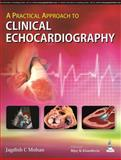 A Practical Approach to Clinical Echocardiography, Mohan, Jagdish C., 9351521400