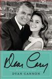 Dear Cary, Dyan Cannon, 006196140X