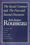 The Social Contract and the First and Second Discourses, Rousseau, Jean-Jacques, 0300091400