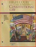 High Court Case Summaries on Constitutional Law, Keyed to Sullivan, 16th Edition, West, 0314191402