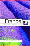 France 1815-2003 : Modern History for Modern Languages, Evans, Martin and Godin, Emmanuel, 0340761407