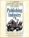 Career Opportunities in the Publishing Industry 9780816051403