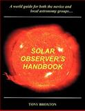 Solar Observer's Handbook, Tony Broxton, 1438911408