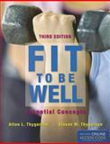 Fit to Be Well, Alton L. Thygerson and Steven M. Thygerson, 1449661408
