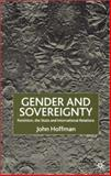 Gender and Sovereignty : Feminism, the State and International Relations, Hoffman, John, 033375140X