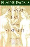 Adam, Eve, and the Serpent, Elaine Pagels, 0394521404