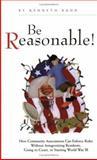 Be Reasonable! 9780941301404