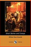 Short Stories and Essays, William Dean Howells, 1406531405