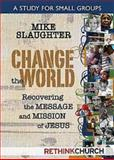 Change the World, Mike Slaughter, 1426711409