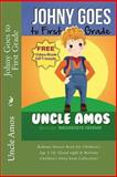 Johnny Goes to First Grade, Uncle Amos, 149366140X