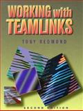 Working with Teamlinks : Using Digital's Office Client for Microsoft Windows, Redmond, Tony, 1555581404