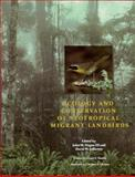 Ecology and Conservation of Neotropical Migrant Landbirds, , 1560981407