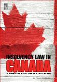 Insolvency Law in Canada : A Primer for Practitioners, Spizzirri, Frank, 1937651401
