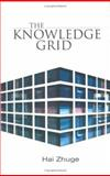 The knowledge Grid, Zhuge, Hai, 9812561404
