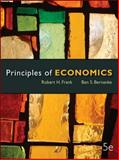 Principles of Economics, Frank, Robert H. and Bernanke, Ben, 0073511404