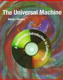 The Universal Machine : A Multimedia Approach to Computing, Blank, Glenn and Barnes, Robert, 025621140X