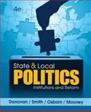 State and Local Politics : Institutions and Reform, Donovan, Todd and Smith, Daniel A., 1285441400