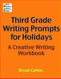 Third Grade Writing Prompts for Holidays, Bryan Cohen, 1478351403