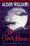 The Black Hours, Alison Williams, 1492801402