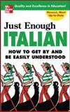 Just Enough Italian, D. L. Ellis, 0071451404