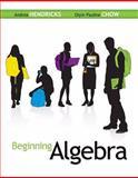 Beginning Algebra, Hendricks, Andrea and Chow, Oiyin Pauline, 0077491408