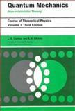 Quantum Mechanics Non-Relativistic Theory 3rd Edition