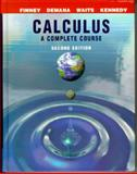 Calculus : A Complete Course, Finney, Ross L. and Demana, Franklin D., 0201441403