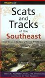 Scats and Tracks of the Southeast, James Halfpenny and Jim Bruchac, 076271140X
