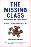 The Missing Class, Katherine S. Newman and Victor Tan Chen, 0807041408
