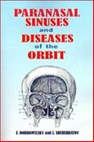 Paranasal Sinuses and Diseases of the Orbit 9780898751406
