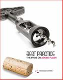Best Practice : The Pros on Adobe Flash (Book Only), Easterly, Douglas, 111132140X