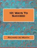 101 Ways to Succeed, Richard de Meath, 1479261408