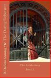 The Daring Debutante, D. Darlene Sonntag, 148008140X