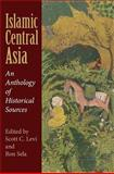Islamic Central Asia : An Anthology of Historical Sources, , 0253221404