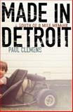 Made in Detroit, Paul Clemens, 038551140X