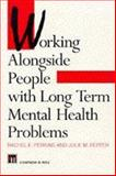 Working Alongside People with Long Term Mental Health Problems, Chad Perkins, 0412611406